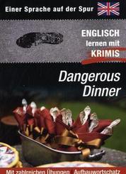 Dangerous Dinner - Englisch lernen mit Krimis