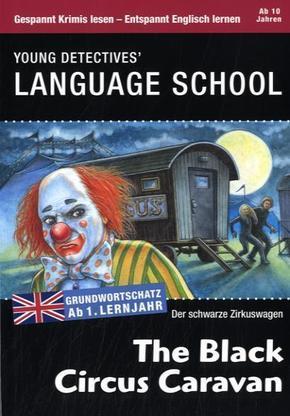 The Black Circus Caravan - Der schwarze Zirkuswagen  - Englisch lernen mit Krimis