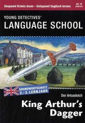 King Arthur's Dagger - Der Artusdolch - Englisch lernen mit Krimis