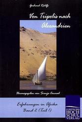 Von Tripolis nach Alexandrien - Bd.1