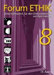 Forum Ethik, Ausgabe Gymnasium Bayern: 8. Jahrgangsstufe, Schülerbuch