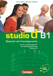 Studio d - Deutsch als Fremdsprache - Grundstufe - B1: Teilband 2 - Tl.2