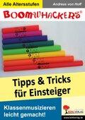 Boomwhackers - Tipps & Tricks für Einsteiger