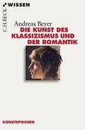 Die Kunst des Klassizismus und der Romantik