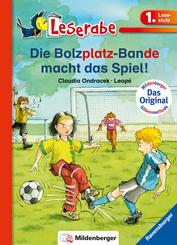 Die Bolzplatzbande macht das Spiel - Leserabe 1. Klasse - Erstlesebuch für Kinder ab 6 Jahren