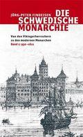 Die schwedische Monarchie: 950-1611; Bd.1