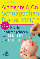 Aldidente & Co. Schnäppchenplaner 2011/2012