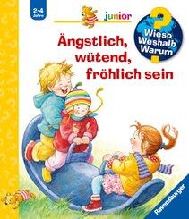 Ängstlich, wütend, fröhlich sein - Wieso? Weshalb? Warum?, Junior Bd.32
