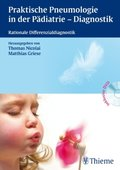 Praktische Pneumologie in der Pädiatrie - Diagnostik, m. DVD