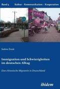 Immigration und Schwierigkeiten im deutschen Alltag