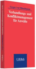 Verhandlungs- und Konfliktmanagement für Anwälte