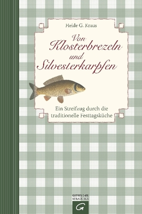 Von Klosterbrezeln und Silvesterkarpfen