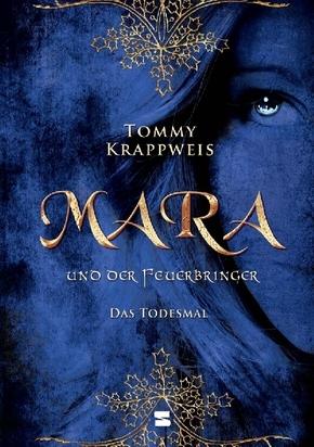 Mara und der Feuerbringer - Das Todesmal