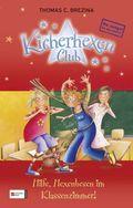 Kicherhexen-Club - Hilfe, Hexenbesen im Klassenzimmer!
