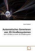 Automatisches Generieren von 3D-Straßensystemen (eBook, PDF)