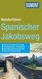 DuMont Wanderführer - Wandern auf dem Spanischen Jakobsweg