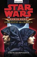 Star Wars, Darth Bane - Dynastie des Bösen