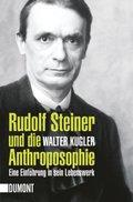 Rudolf Steiner und die Anthroposophie