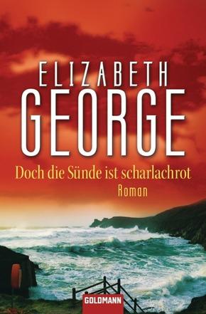 Elizabeth George - Doch die Sünde ist scharlachrot