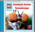 Fantastische Tiersinne / Tierwanderungen, 1 Audio-CD