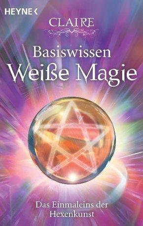 Basiswissen Weiße Magie