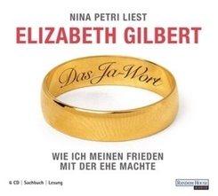DAS JA-WORT - Wie ich meinen Frieden mit der Ehe machte, 6 Audio-CDs