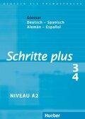 Schritte plus - Deutsch als Fremdsprache: Glossar Deutsch-Spanisch; Bd.3/4