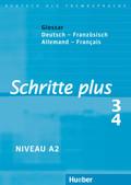 Schritte plus - Deutsch als Fremdsprache: Glossar Deutsch-Französisch; Bd.3/4