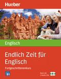 Endlich Zeit für Englisch, Fortgeschrittenenkurs, m. 2 Audio-CDs