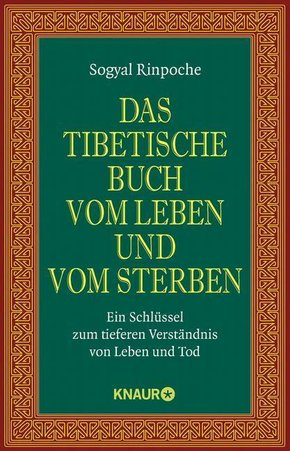 Das tibetische Buch vom Leben und vom Sterben