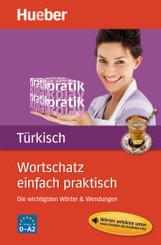 Wortschatz einfach praktisch - Türkisch, mit MP3-Download