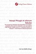 Aesopi Phrygis et aliorum fabulae
