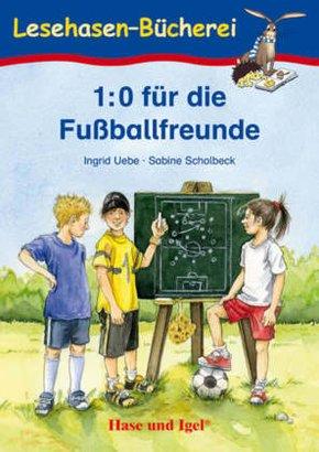 1:0 für die Fußballfreunde, Schulausgabe