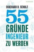 55 Gründe, Ingenieur zu werden