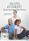 Pilates Gesundheit - Die besten Übungen für 50+, 1 DVD