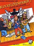 Blockflötenfieber, für Sopranblockflöte (barocke Griffweise), m. Audio-CD - Bd.1
