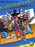 Blockflötenfieber, für Sopranblockflöte (barocke Griffweise), m. Audio-CD - Bd.2