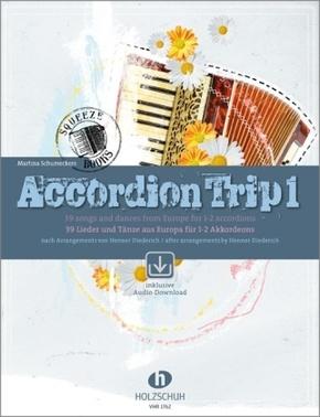 Accordion Trip, für 1-2 Akkordeons, m. 2 Audio-CDs - Bd.1