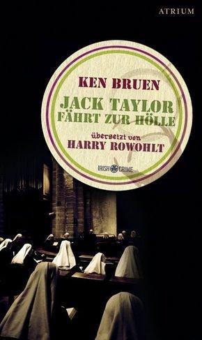 Jack Taylor fährt zur Hölle