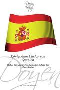 König Juan Carlos von Spanien