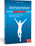 Sportpsychologie. Die 100 Prinzipien