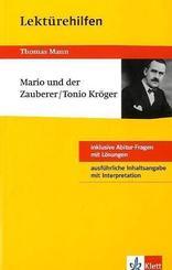 Lektürehilfen Thomas Mann 'Mario und der Zauberer' / 'Tonio Kröger'