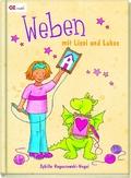 Weben mit Lissi und Lukas