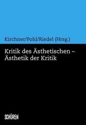 Kritik des Ästhetischen - Ästhetik der Kritik