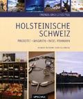 Trends und Lifestyle Holsteinische Schweiz