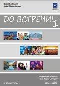 Do vstreci!: Arbeitsheft Russisch für das 1. Lernjahr; Bd.1