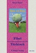 Sen ve Ben - Fibel für den muttersprachlichen Unterricht Türkisch - Bd.1