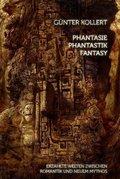 Phantasie - Phantastik - Fantasy