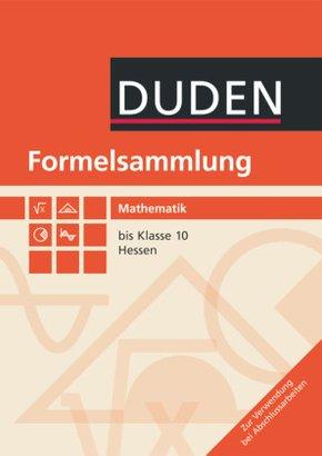 Formelsammlung bis Klasse 10 - Mathematik - Hessen