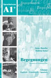 Begegnungen - Deutsch als Fremdsprache: A1 Glossar